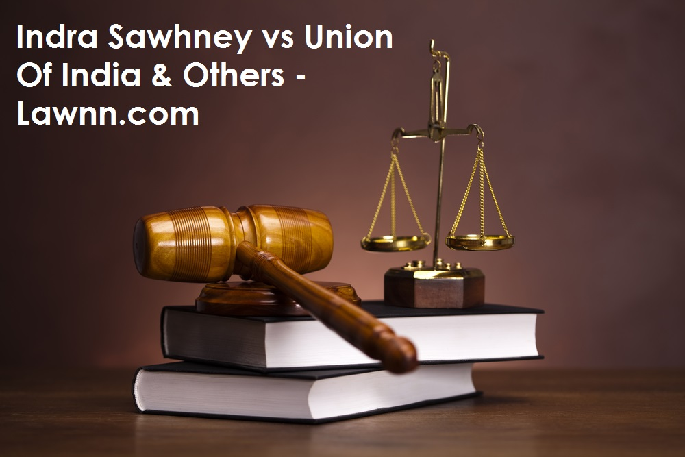Indra Sawhney vs Union Of India & Others -