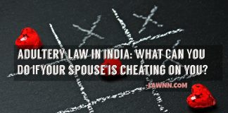 Adultery law in India Laws governing adultery by lawnn.com