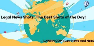 Legal News Shots- The Best Shots of the Day