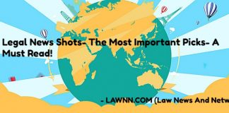 Legal News Shots- The Most Important Picks- A Must Read
