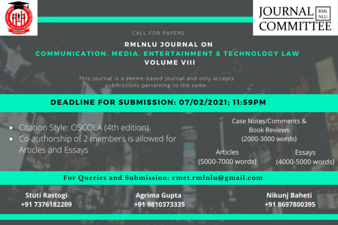 Call for Papers- RMLNLU Journal on Communication, Media, Entertainment & Technology Law [Volume 8]- Submit by 7th February, 2021. (REVISED)