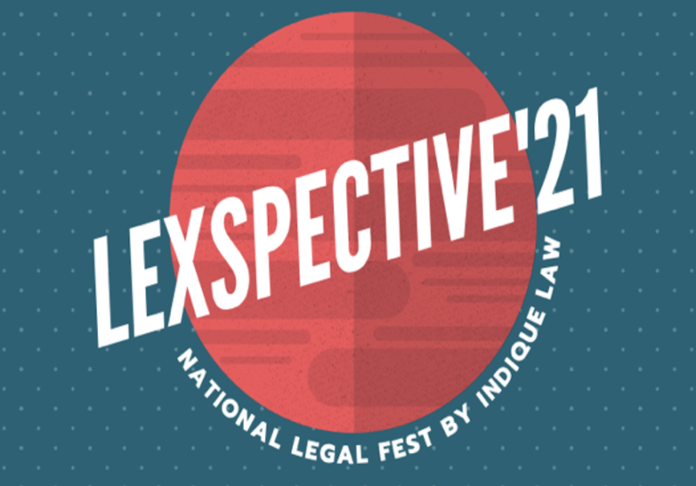 Indique Law's one-week legal fest, Lexspective'21 [20th to 28th Feb 2021]- Register Now!