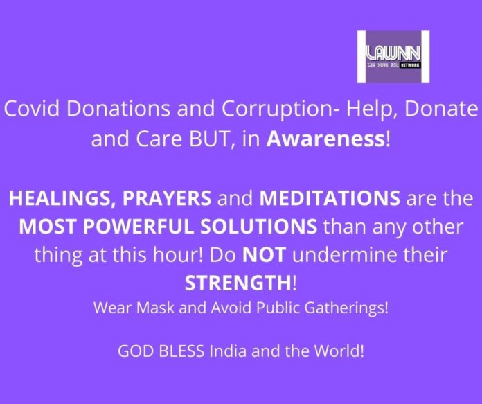 Covid Donations and Corruption- Help, Donate and Care BUT, in Awareness